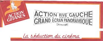 « En 1985, le réseau des salles d'art et d'essai Action se couple avec les cigarettes Gitanes, son logo est une hybride entre Marilyn-métro et la fameuse Gitane » (p32).