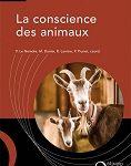Pierre Le Neindre, Muriel Dunier, Raphaël Larrère et Patrick Prunet, La conscience des animaux, Quae, 118 p., 22 €.